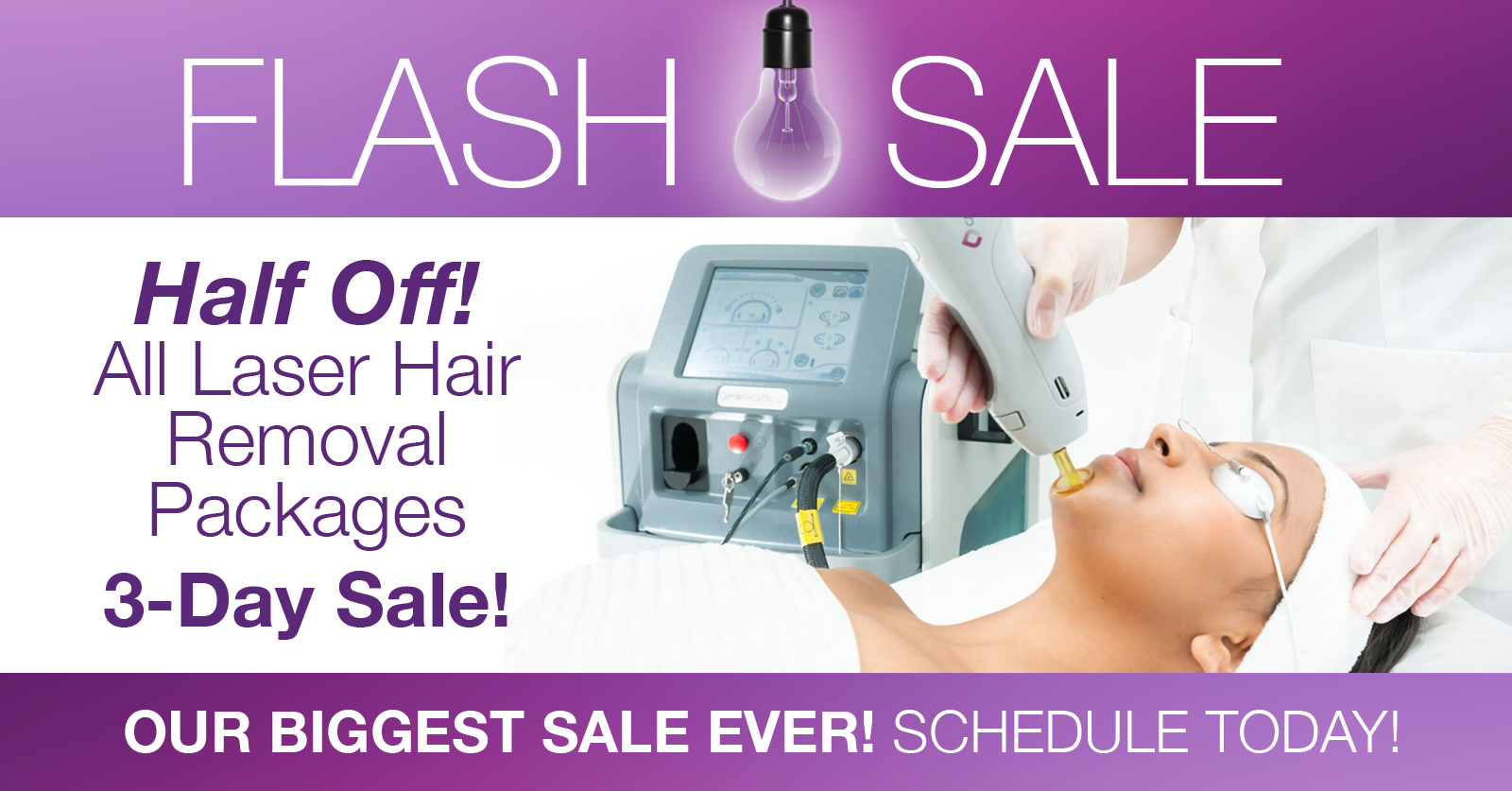 AD: Three-day sale! Get half price laser hair removal at